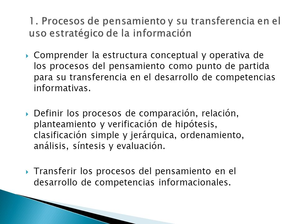 1. Procesos de pensamiento y su transferencia en el uso estratégico de la información