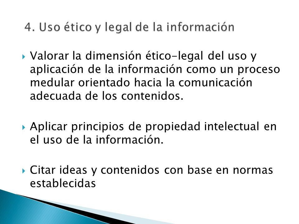 4. Uso ético y legal de la información
