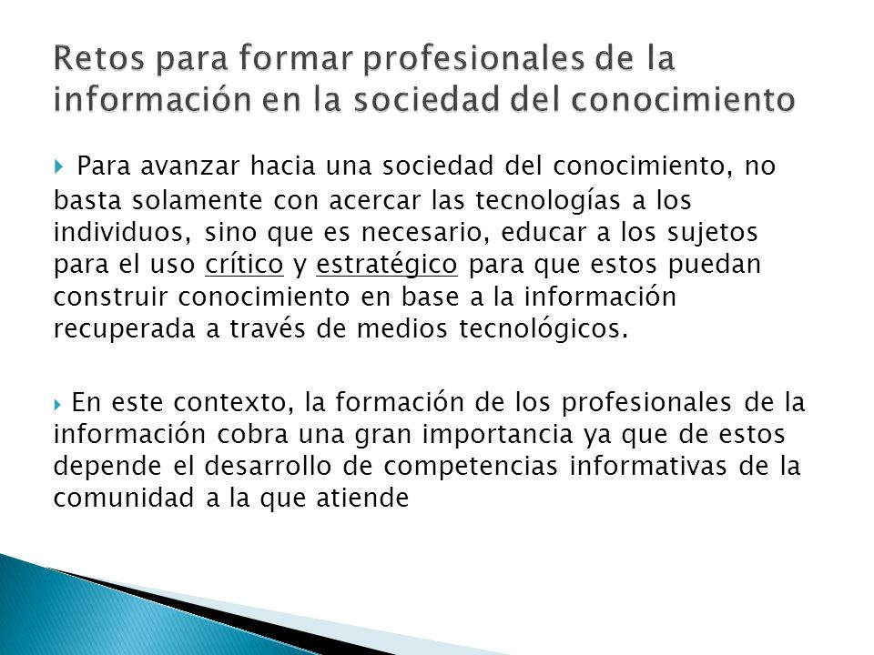 Retos para formar profesionales de la información en la sociedad del conocimiento
