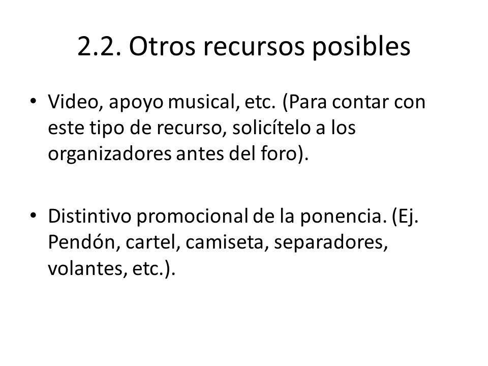 2.2. Otros recursos posibles