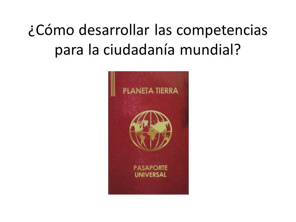 ¿Cómo desarrollar las competencias para la ciudadanía mundial
