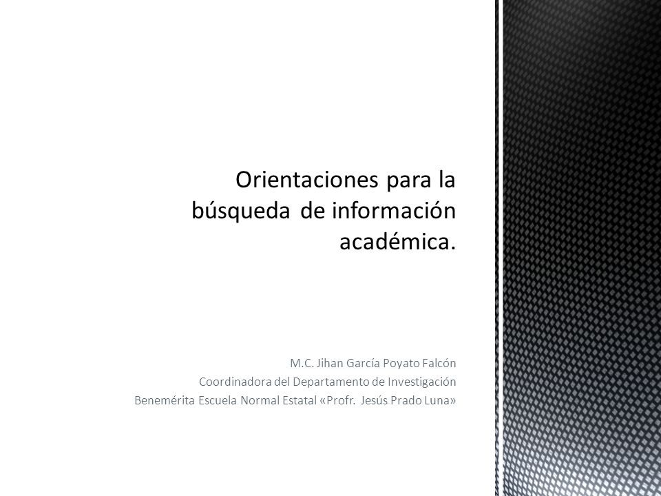 Orientaciones para la búsqueda de información académica.