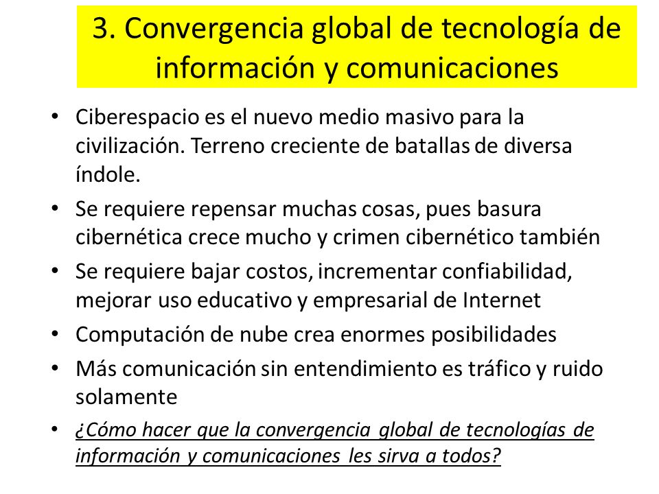 3. Convergencia global de tecnología de información y comunicaciones