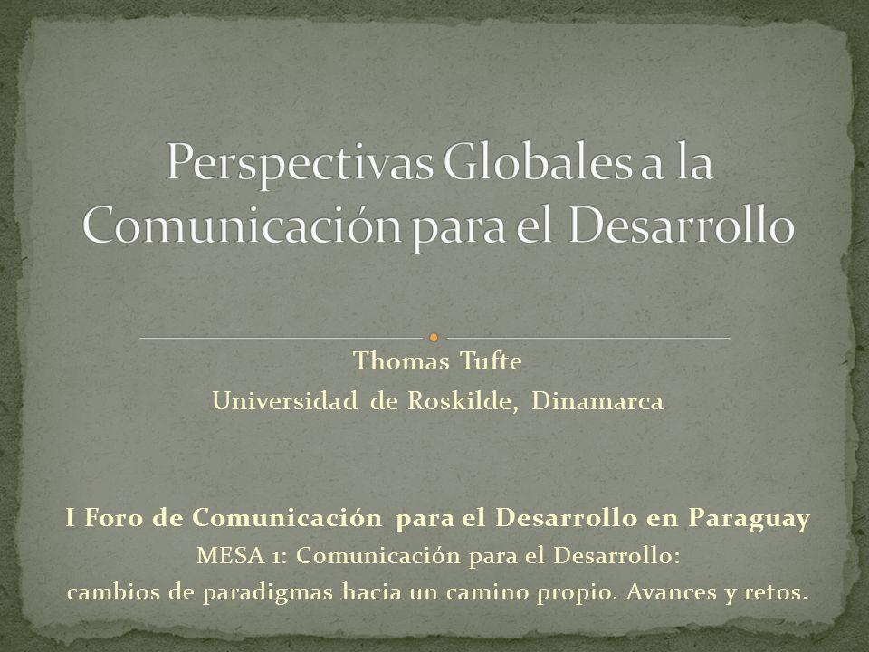 Perspectivas Globales a la Comunicación para el Desarrollo