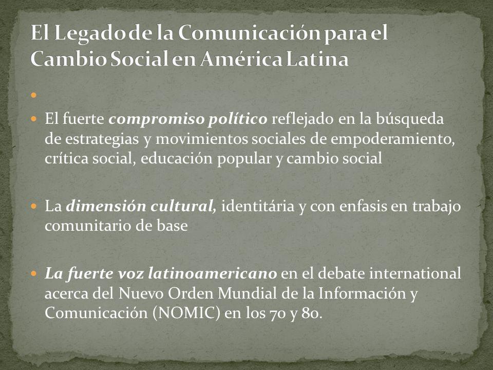 El Legado de la Comunicación para el Cambio Social en América Latina