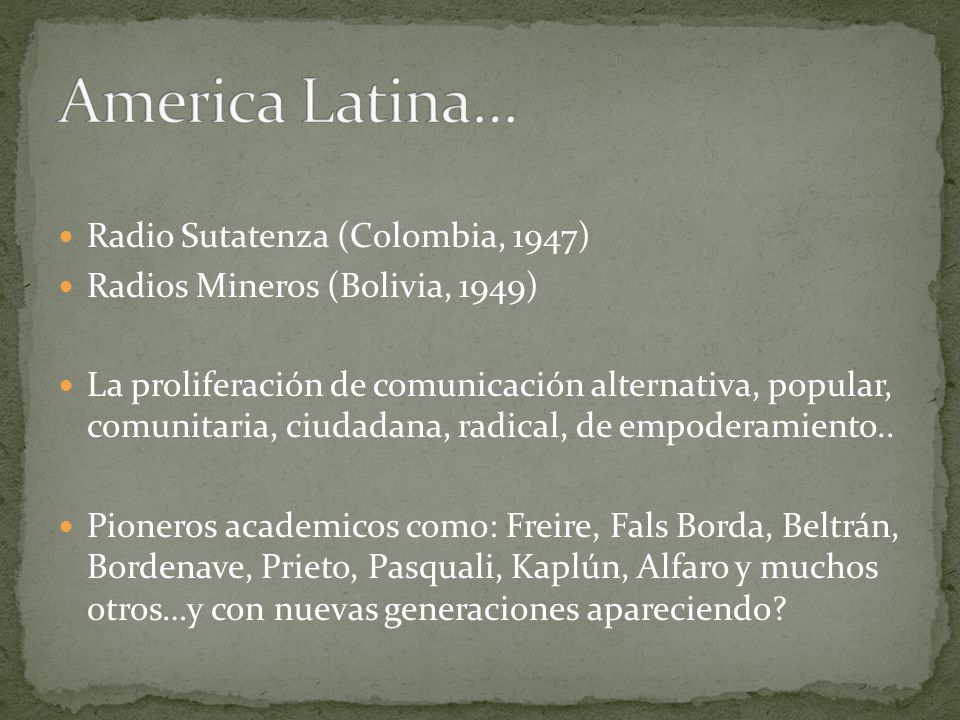 America Latina… Radio Sutatenza (Colombia, 1947)