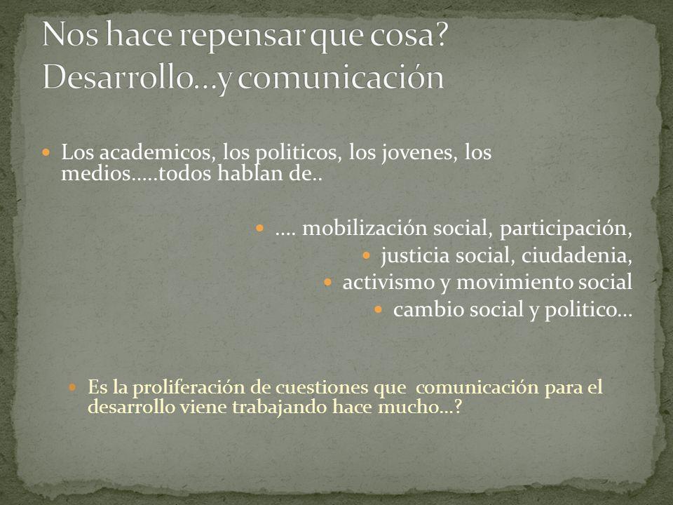 Nos hace repensar que cosa Desarrollo…y comunicación
