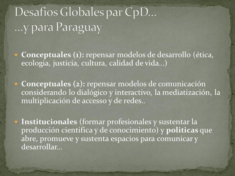 Desafios Globales par CpD… …y para Paraguay