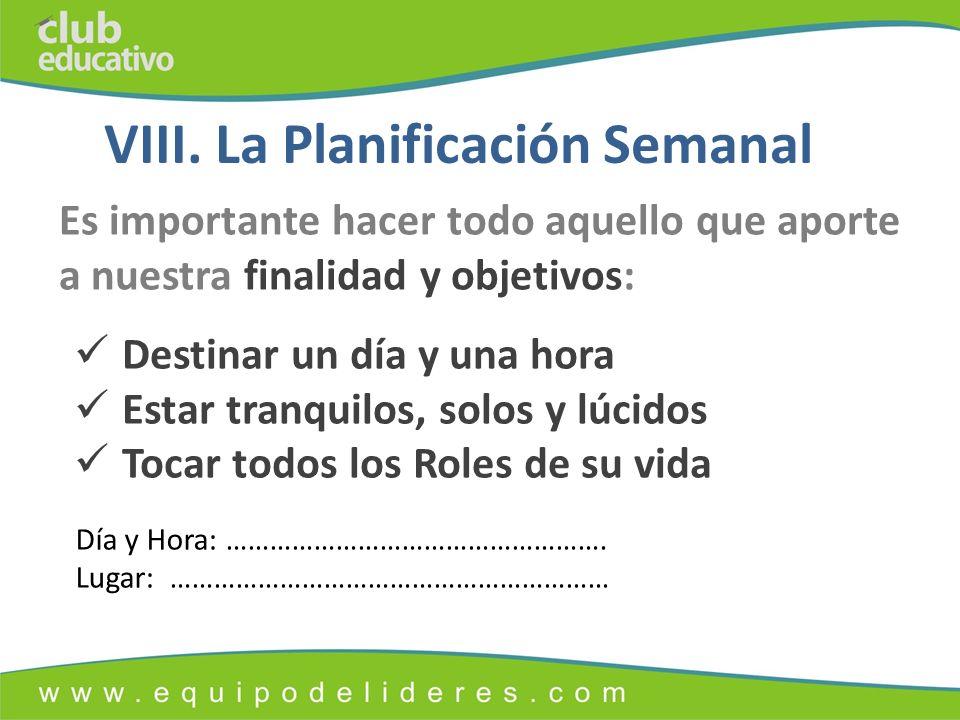 VIII. La Planificación Semanal