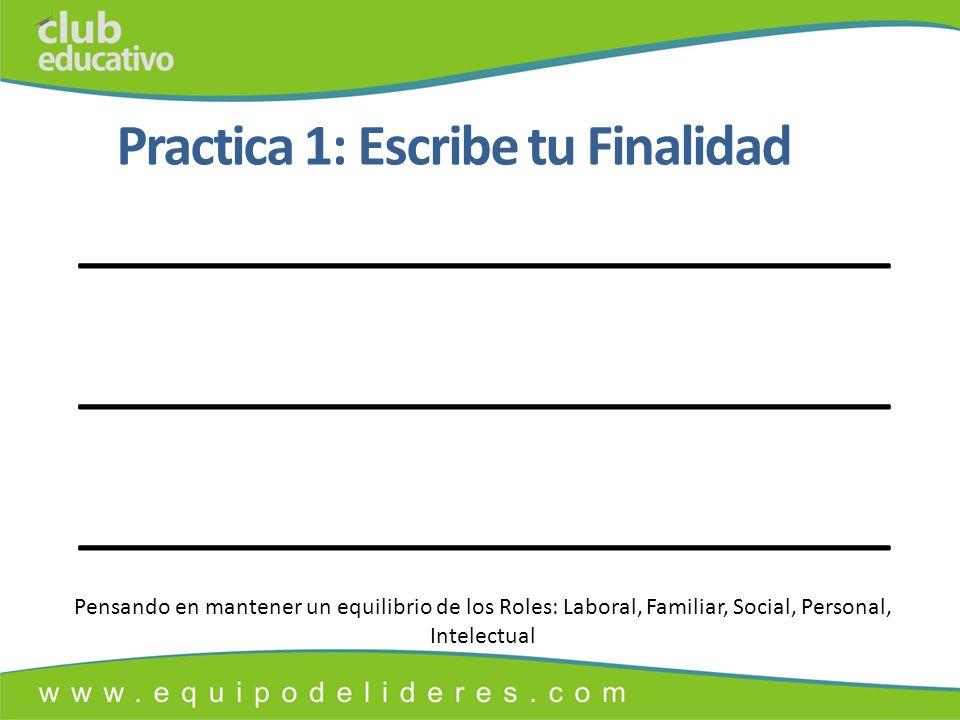 Practica 1: Escribe tu Finalidad