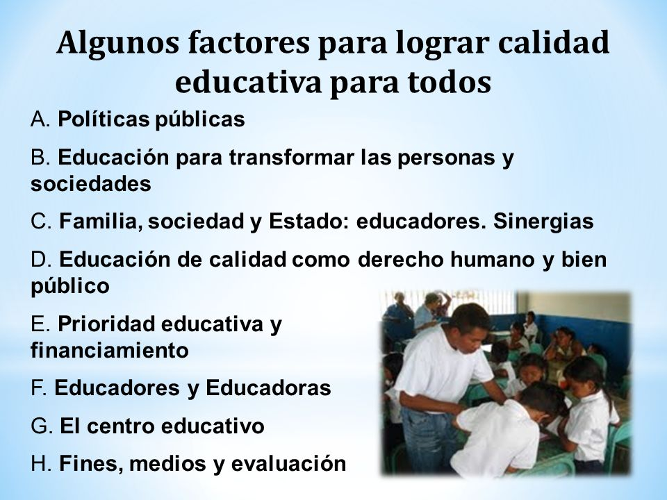 Algunos factores para lograr calidad educativa para todos