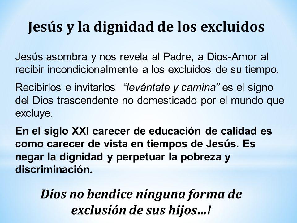 Jesús y la dignidad de los excluidos