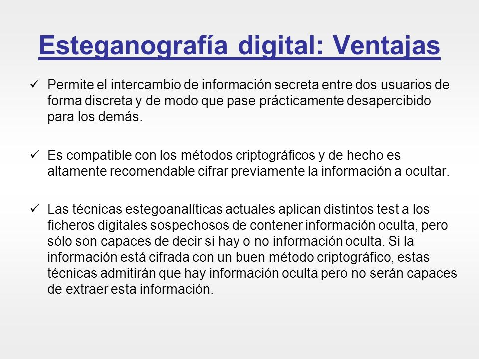 Esteganografía digital: Ventajas