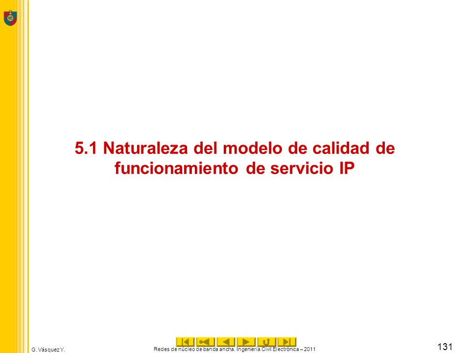 5.1 Naturaleza del modelo de calidad de funcionamiento de servicio IP
