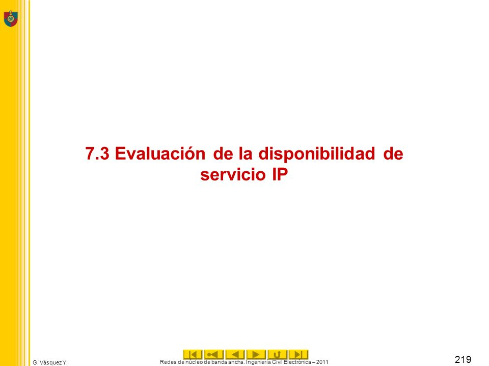 7.3 Evaluación de la disponibilidad de servicio IP