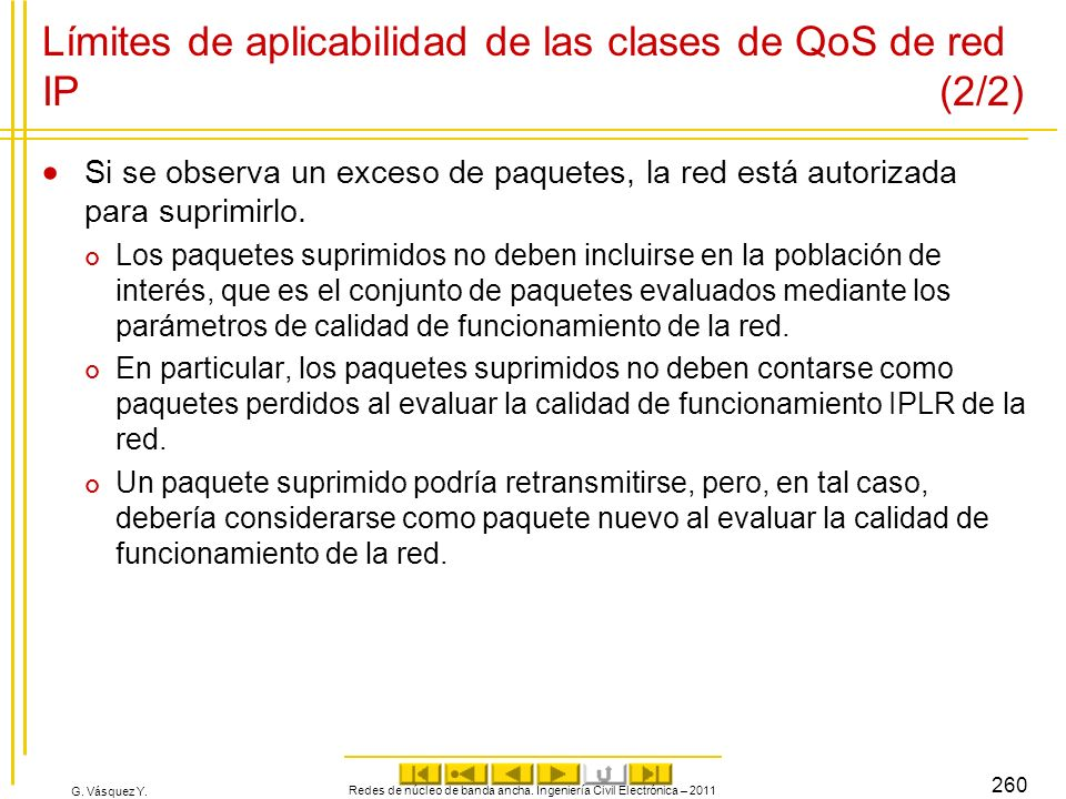 Límites de aplicabilidad de las clases de QoS de red IP (2/2)