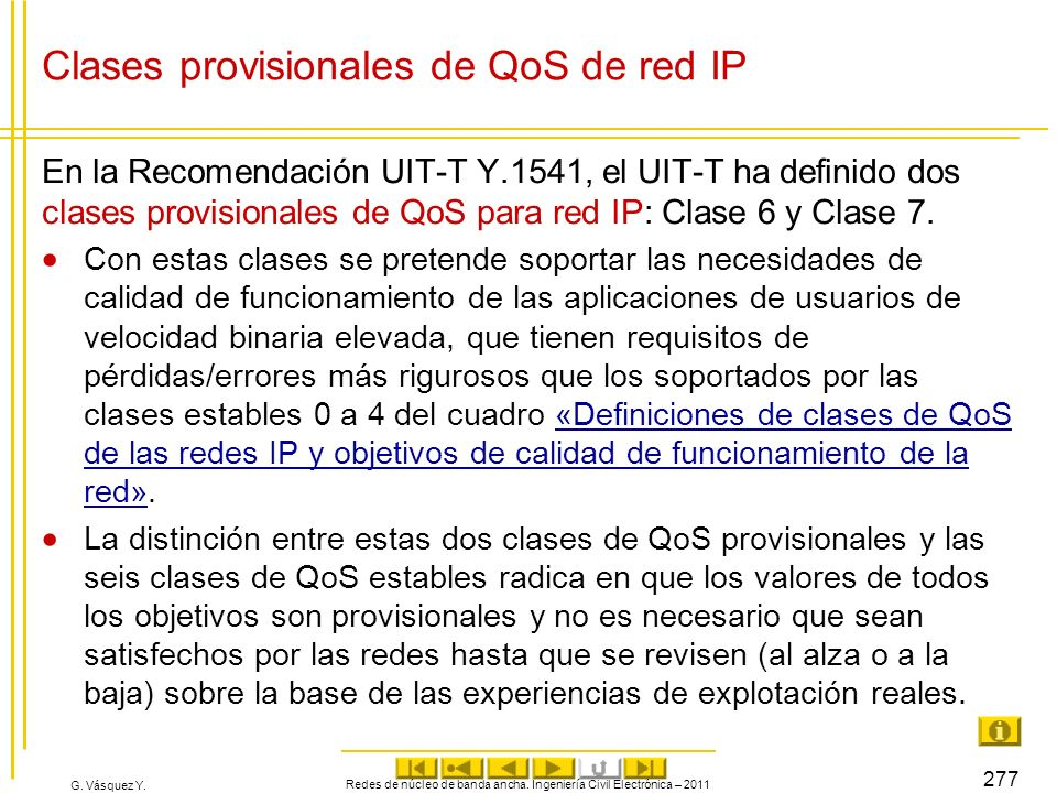 Clases provisionales de QoS de red IP