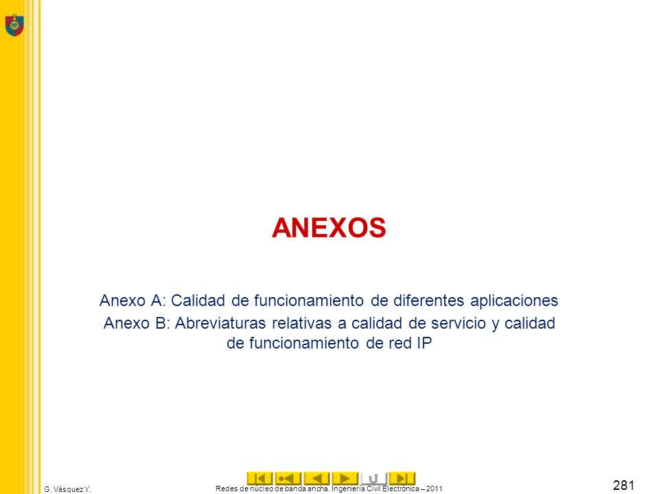 ANEXOS Anexo A: Calidad de funcionamiento de diferentes aplicaciones