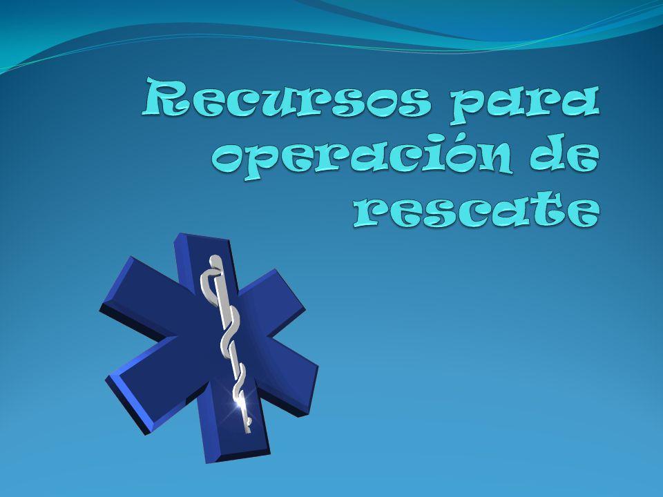 Recursos para operación de rescate