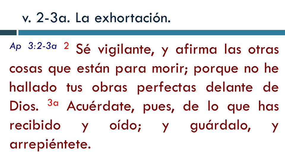 v. 2-3a. La exhortación.