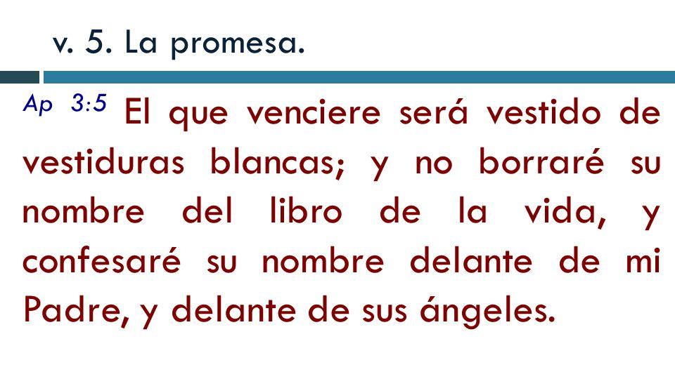 v. 5. La promesa.