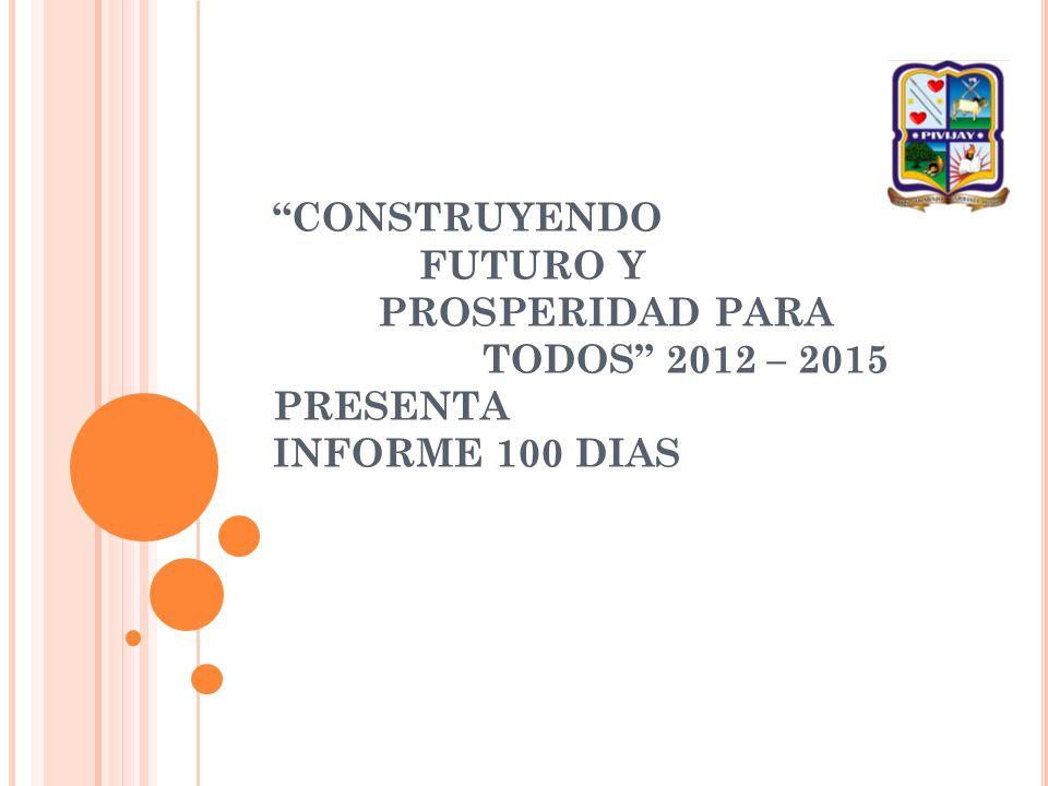 CONSTRUYENDO FUTURO Y. PROSPERIDAD PARA