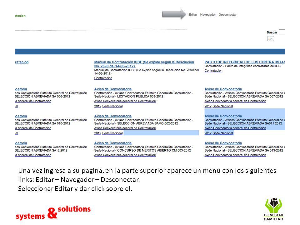 Una vez ingresa a su pagina, en la parte superior aparece un menu con los siguientes links: Editar – Navegador – Desconectar.
