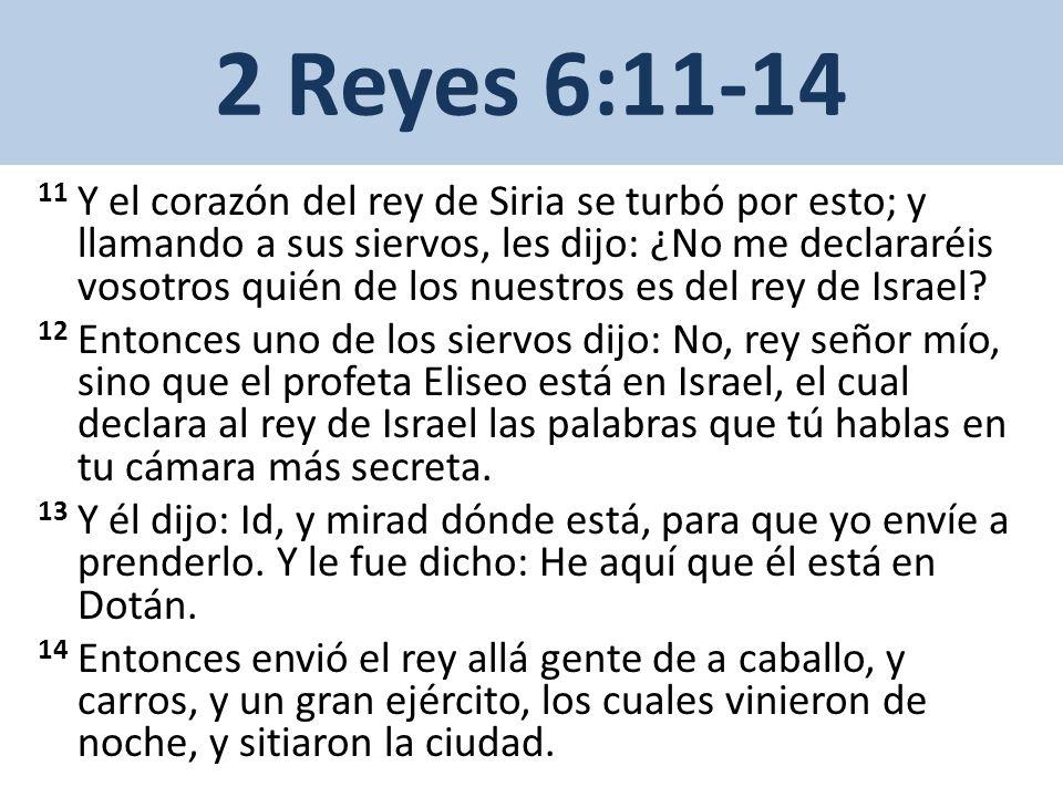 2 Reyes 6:11-14