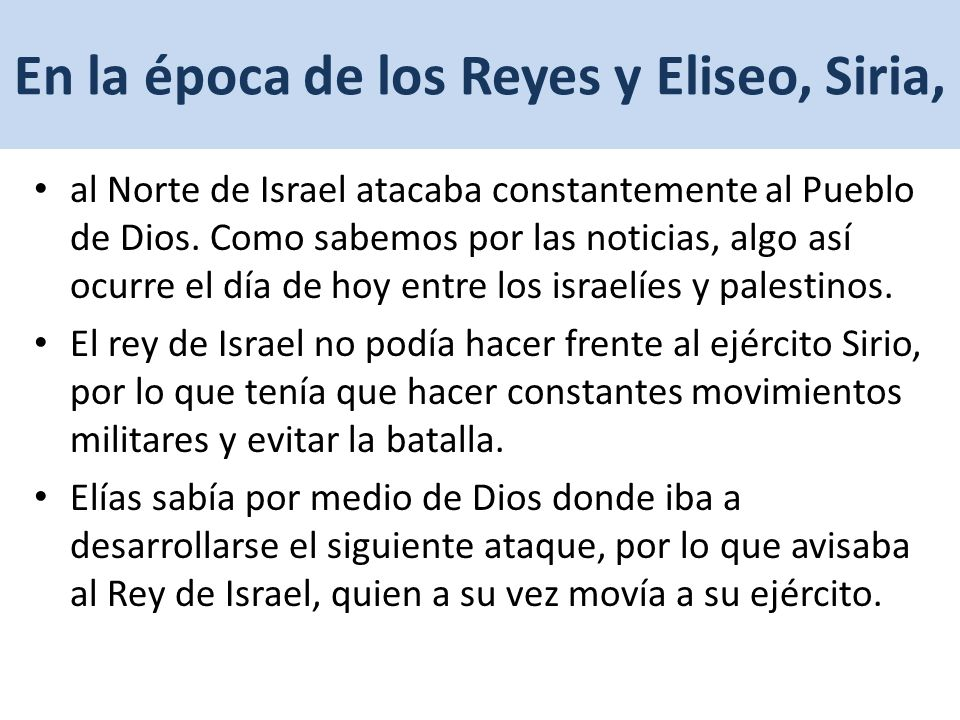 En la época de los Reyes y Eliseo, Siria,