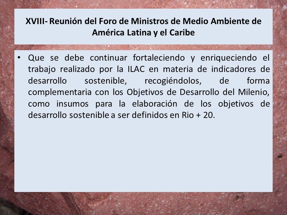 XVIII- Reunión del Foro de Ministros de Medio Ambiente de América Latina y el Caribe