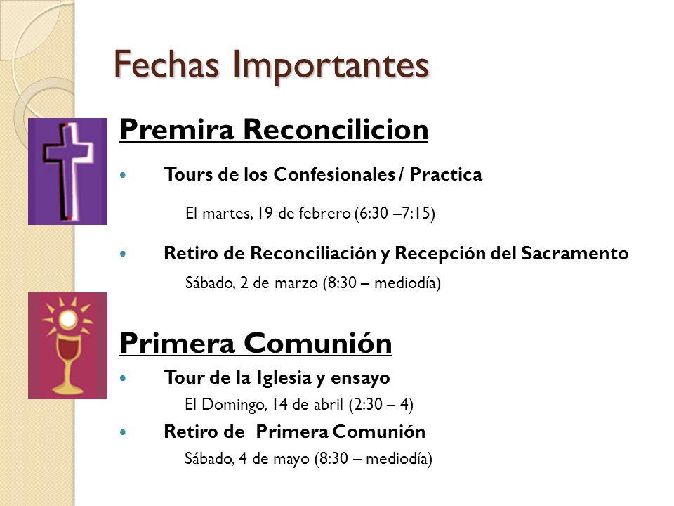 Fechas Importantes Premira Reconcilicion Primera Comunión