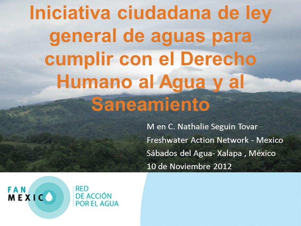 Iniciativa ciudadana de ley general de aguas para cumplir con el Derecho Humano al Agua y al Saneamiento