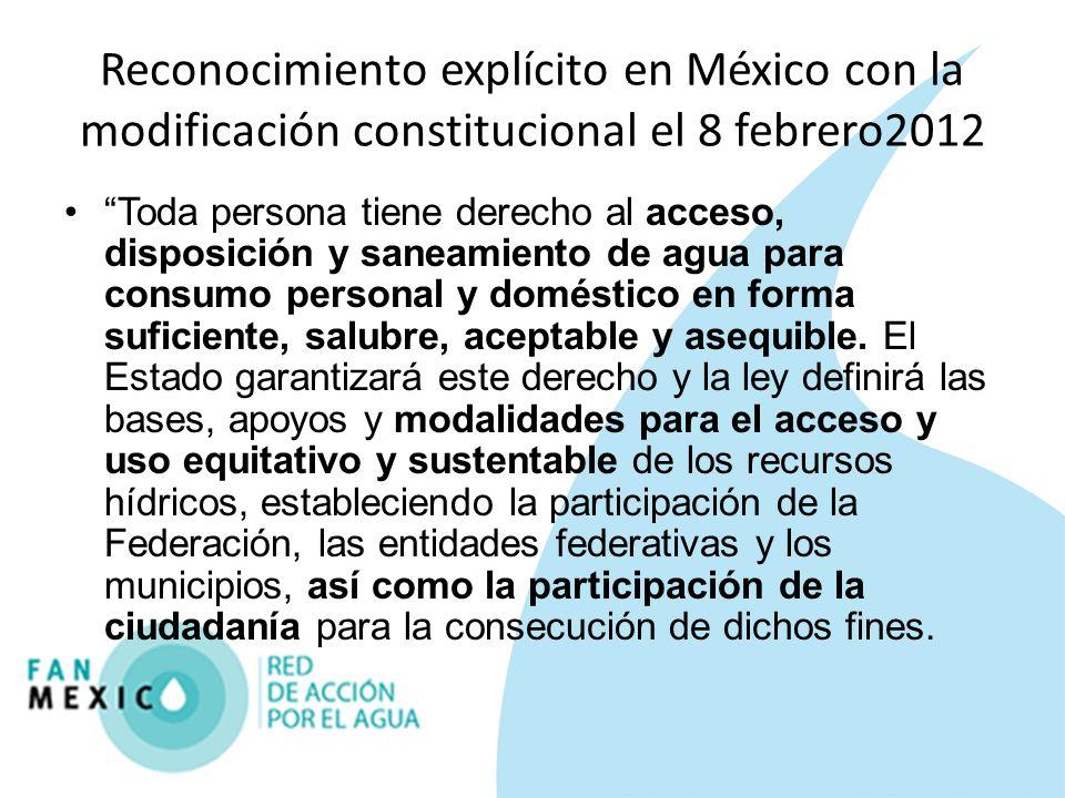Reconocimiento explícito en México con la modificación constitucional el 8 febrero2012