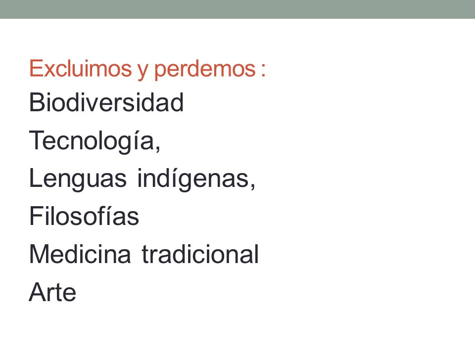 Biodiversidad Tecnología, Lenguas indígenas, Filosofías