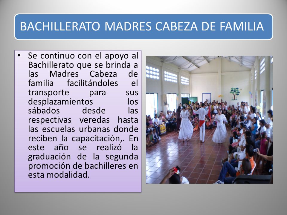 BACHILLERATO MADRES CABEZA DE FAMILIA