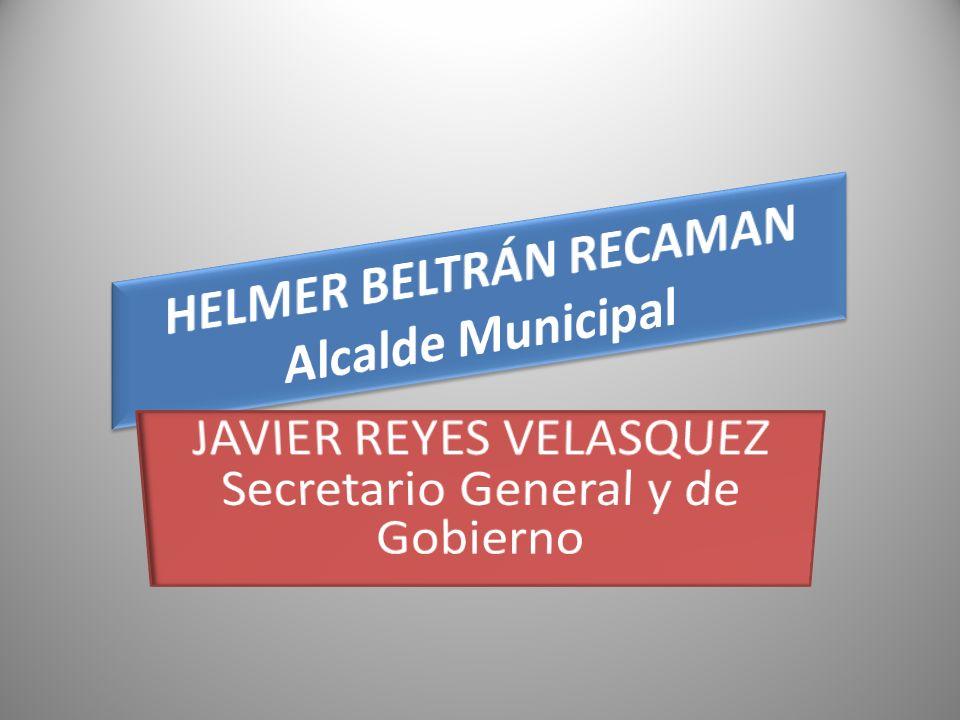 HELMER BELTRÁN RECAMAN Alcalde Municipal