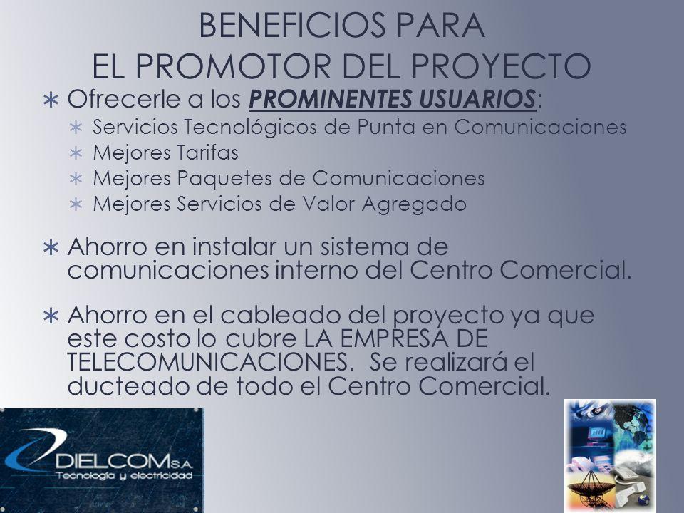 BENEFICIOS PARA EL PROMOTOR DEL PROYECTO