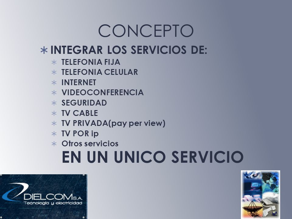 CONCEPTO INTEGRAR LOS SERVICIOS DE: TELEFONIA FIJA TELEFONIA CELULAR