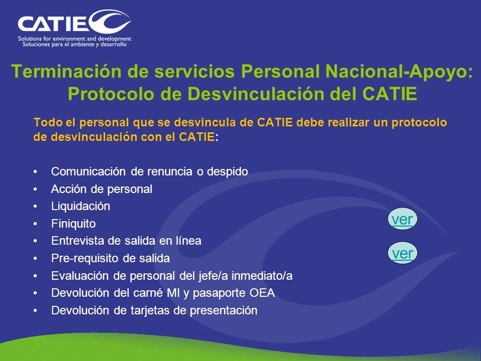 Terminación de servicios Personal Nacional-Apoyo: Protocolo de Desvinculación del CATIE