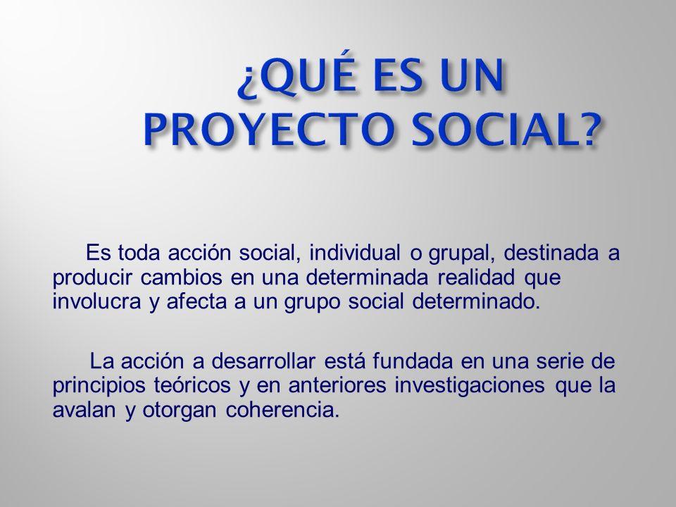 ¿QUÉ ES UN PROYECTO SOCIAL