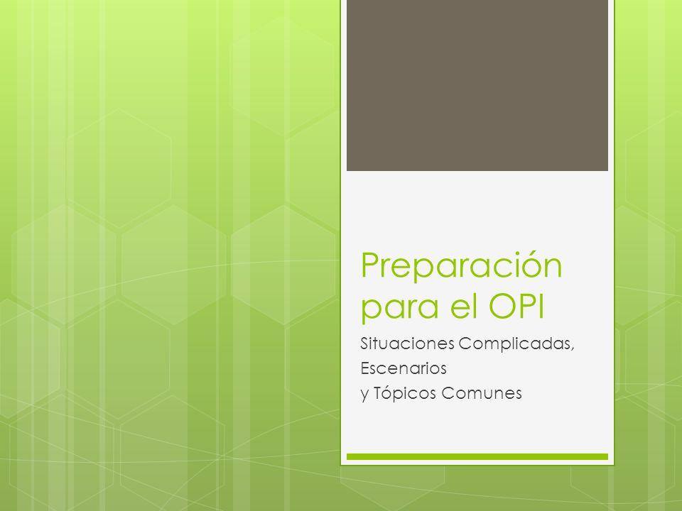 Preparación para el OPI