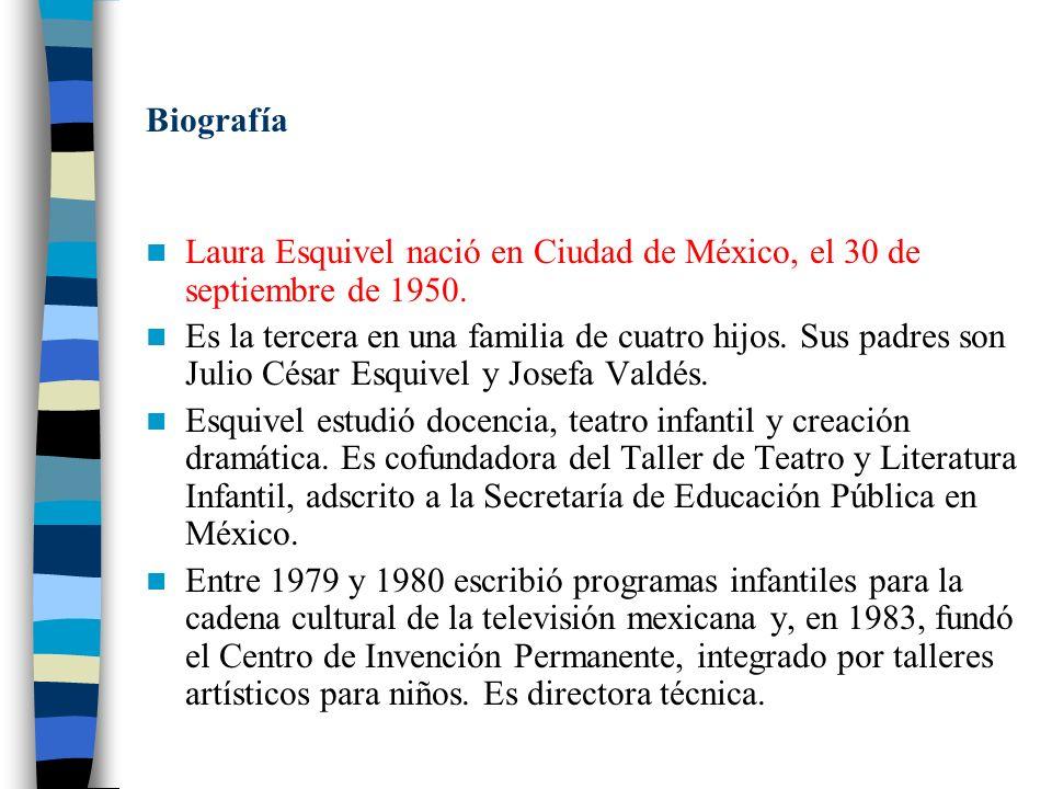 Biografía Laura Esquivel nació en Ciudad de México, el 30 de septiembre de 1950.