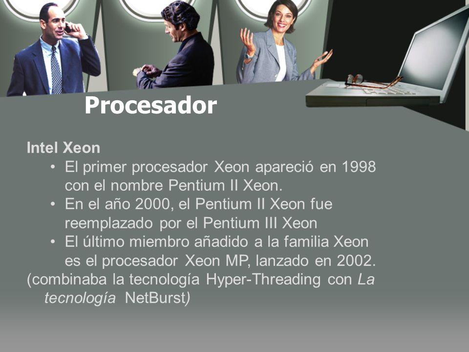 Procesador Intel Xeon. El primer procesador Xeon apareció en 1998 con el nombre Pentium II Xeon.