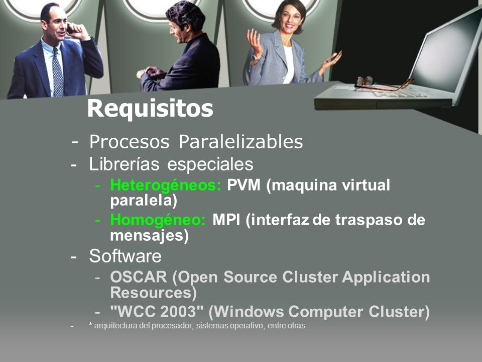 Requisitos Procesos Paralelizables Librerías especiales Software