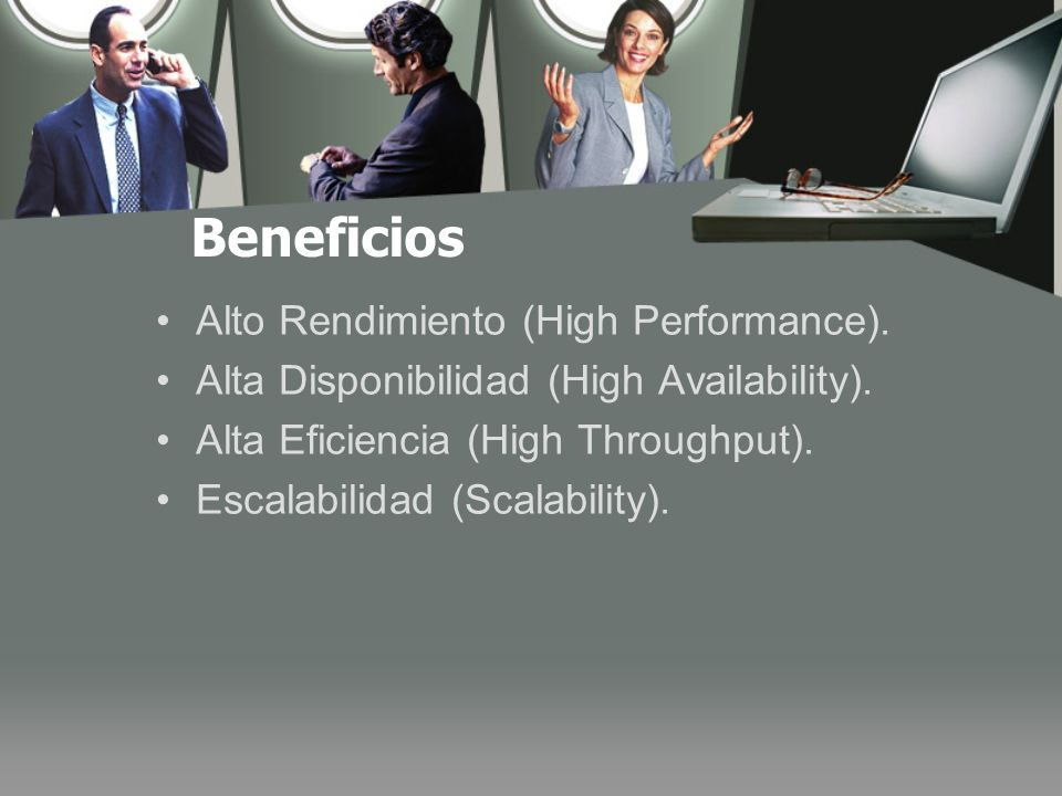 Beneficios Alto Rendimiento (High Performance).
