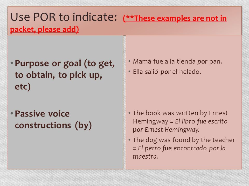 Use POR to indicate: (**These examples are not in packet, please add)