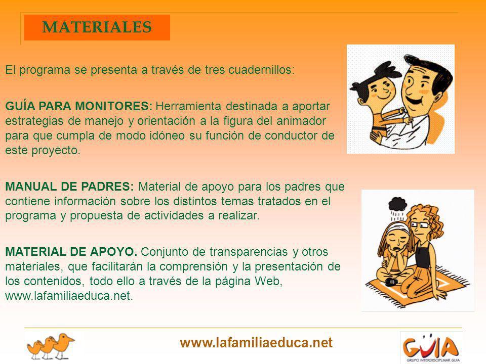 MATERIALES El programa se presenta a través de tres cuadernillos: