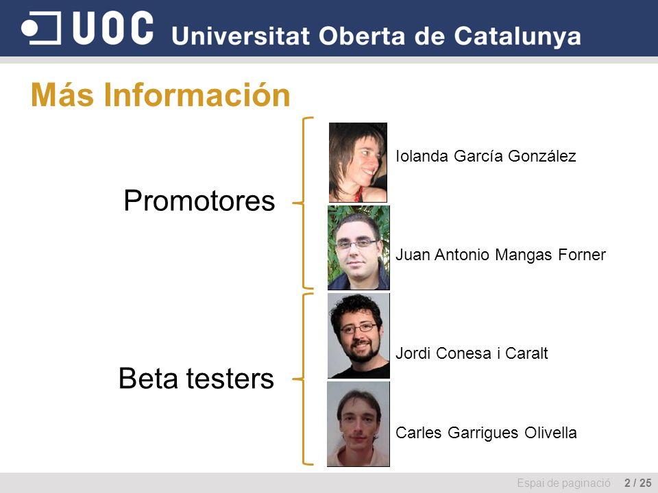 Más Información Promotores Beta testers Iolanda García González