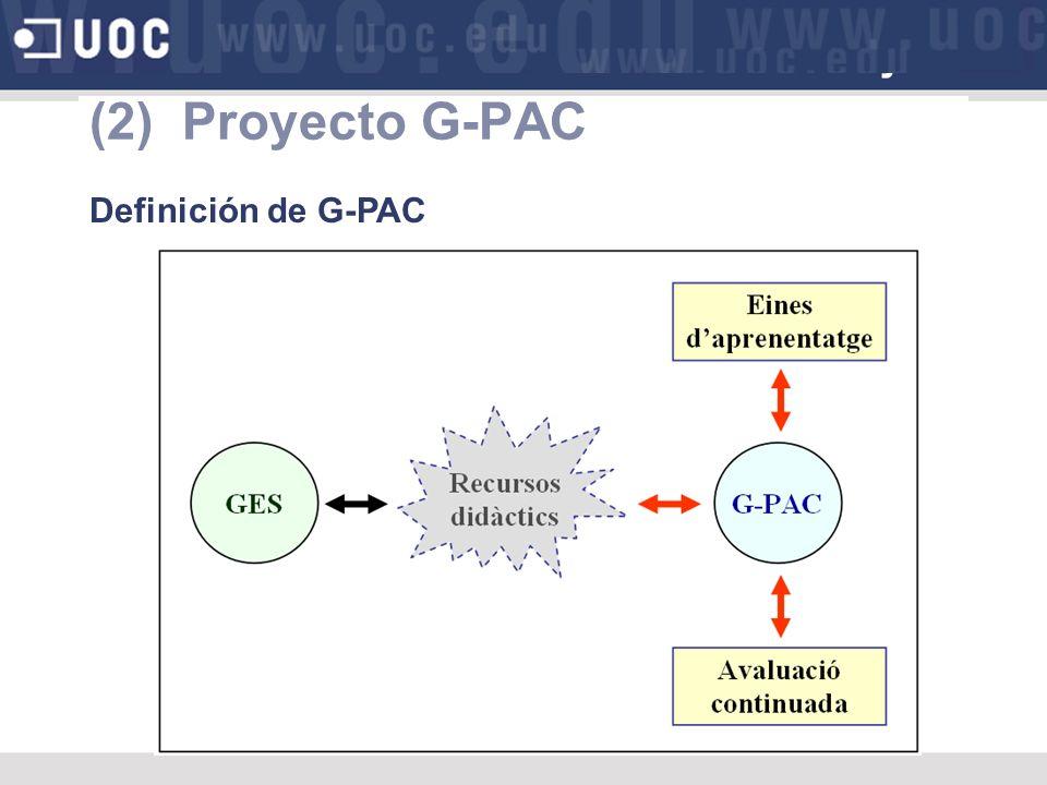 (2) Proyecto G-PAC Definición de G-PAC