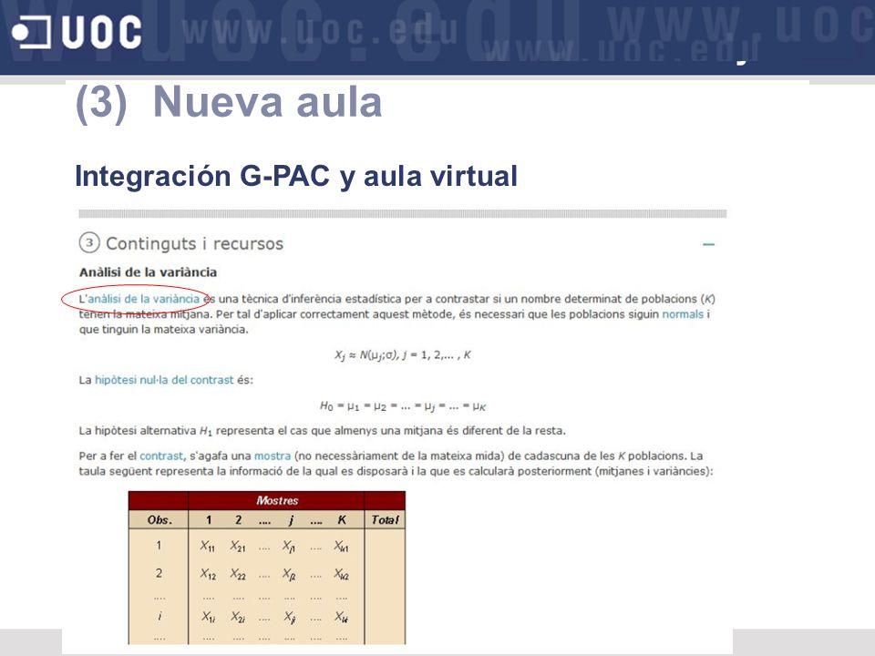 (3) Nueva aula Integración G-PAC y aula virtual